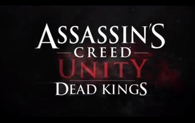 Assassin's Creed Unity Dead Kings DLC