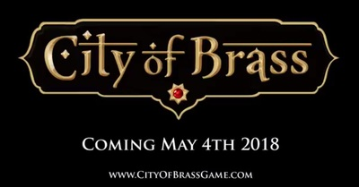 City of Brass for PS4, Xbox One, and Windows.
