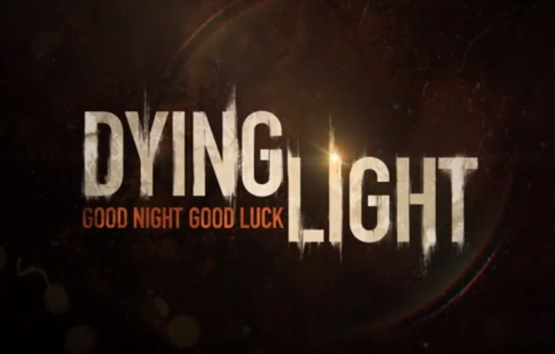 Dying Light for PS4 and Xbox One