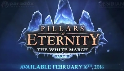 Pillars of Eternity The White March Part 2 by Obsidian Entertainment and Paradox Interactive