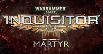 Warhammer 40k Inquisitor Martyr for PlayStation 4, Xbox One and Windows computers